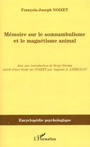 Memoire sur le somnabulisme et le magnétisme animal - (1820 - 1854).pdf