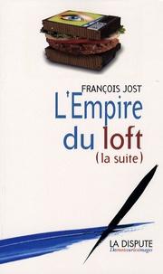 François Jost - L'empire du loft (suite).