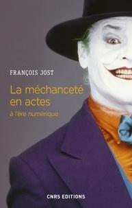 François Jost - La méchanceté en actes à l'ère numérique.