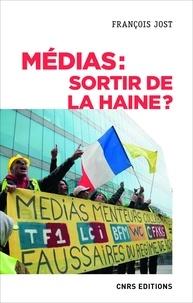 François Jost - Médias : sortir de la haine.