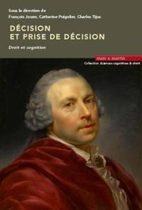 François Jouen et Catherine Puigelier - Décision et prise de décision - Droit et cognition.