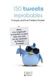François Jouffa et Frédéric Pouhier - 150 tweets improbables.