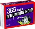 François Jouffa et Frédéric Pouhier - 365 jours d'humour noir.