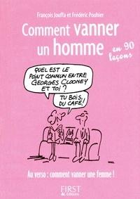 François Jouffa et Frédéric Pouhier - Comment vanner un homme / une femme en 90 leçons.