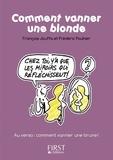 François Jouffa et Frédéric Pouhier - Comment vanner une blonde/une brune.