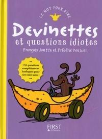 François Jouffa et Frédéric Pouhier - Le Mot Pour Rire  : Devinettes et autres questions idiotes.