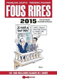 François Jouffa et Frédéric Pouhier - Fous rires 2015.
