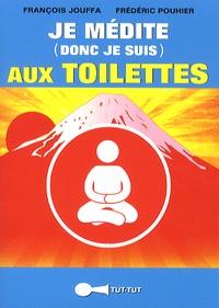 Je médite (donc je suis) aux toilettes.pdf