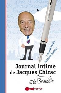 François Jouffa et Frédéric Pouhier - Journal intime de Jacques (et de Bernadette) Chirac.