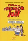 François Jouffa et Sylvie Jouffa - L'officiel de l'humour juif.