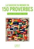François Jouffa et Frédéric Pouhier - La sagesse du monde en 150 proverbes.