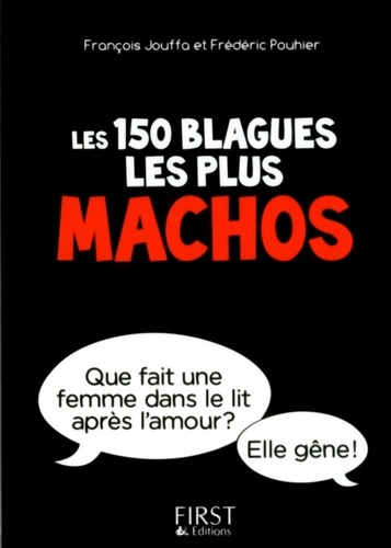 Les 150 blagues les plus machos - Format ePub - 9782754068314 - 1,99 €