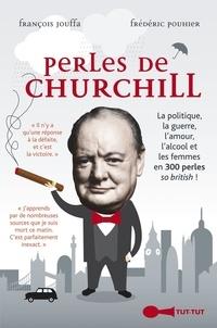François Jouffa et Frédéric Pouhier - Perles de Churchill.