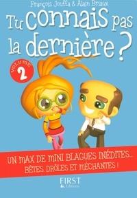 François Jouffa et Alain Briaux - Tu connais pas la dernière ? - Tome 2.