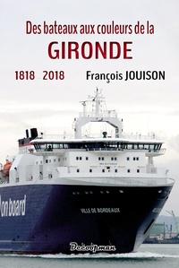 Des bateaux aux couleurs de la Gironde - 1818-2018.pdf