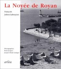 François Julien-Labruyère - La noyée de Royan.