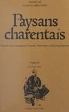 François Julien-Labruyère - Paysans charentais : histoire des campagnes d'Aunis, Saintonge et bas Angoumois (2) - Sociologie rurale.