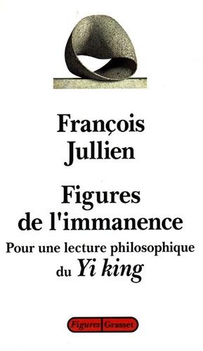 Figures de l'immanence - François Jullien - Format ePub - 9782246478690 - 8,99 €