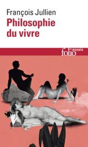 François Jullien - Philosophie du vivre.