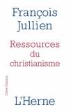 François Jullien - Ressources du christianisme - Mais sans y entrer par la foi.