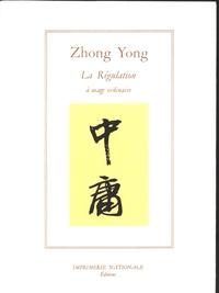 Histoiresdenlire.be Zhong Yong ou La Régulation à usage ordinaire Image