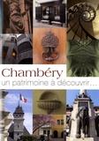 François Juttet - Chambéry, un patrimoine à découvrir....