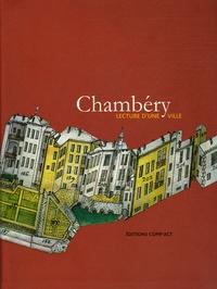 François Juttet - Chambéry - Lecture d'une ville. Patrimoine, architecture, urbanisme.
