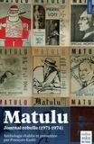 François Kasbi - Matulu - Journal rebelle (1971-1974).
