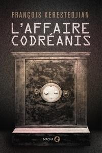 François KERESTEDJIAN - L'affaire Codréanis.