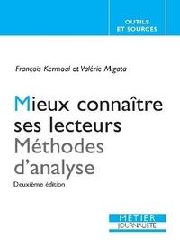 François Kermoal et Valérie Migata - Mieux connaître ses lecteurs - Méthodes d'analyse.