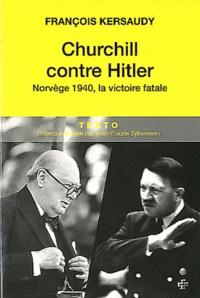 Deedr.fr Churchill contre Hitler - Norvège 1940, la victoire fatale Image