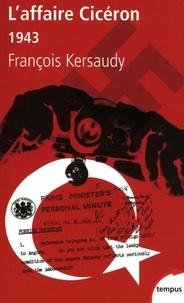François Kersaudy - L'affaire Cicéron - 1943.