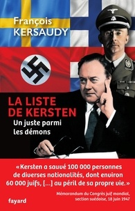 François Kersaudy - La liste de Kersten - Un juste parmi les démons.