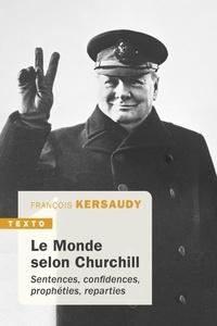 Histoiresdenlire.be Le monde selon Churchill - Sentences, confidences, prophéties et reparties Image