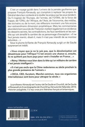 Le Monde selon De Gaulle. Tome 2, Le général à livre ouvert...