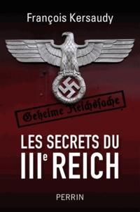 Les secrets du IIIe Reich - François Kersaudy  