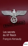 François Kersaudy - Les secrets du IIIe Reich.