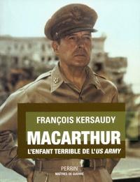 François Kersaudy - MacArthur.