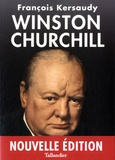 François Kersaudy - Winston Churchill - Le pouvoir de l'imagination.
