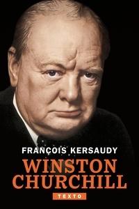 François Kersaudy - Winston Churchill.