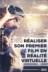 François Klein - Réaliser son premier film en réalité virtuelle.