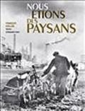 François Kollar - Nous étions des paysans.
