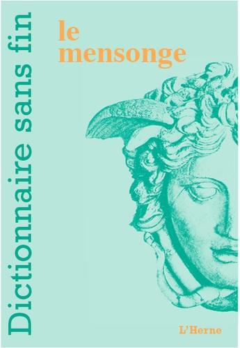 Dictionnaire Sans Fin Le Mensonge Grand Format