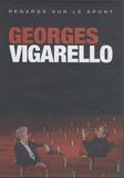 François L'Yvonnet - Georges Vigarello - 2 DVD vidéo.