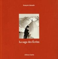 François Labande - La saga des Ecrins.