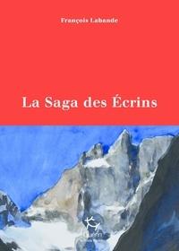 François Labande - La saga des écrins.