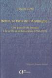 François Labbé - Berlin, le Paris de l'Allemagne ? - Une querelle du français à la veille de la Révolution (1780-1792).