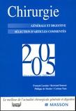François Lacaine et Bertrand Dousset - Chirurgie 2005 - Générale et digestive Sélection d'articles commentés.