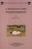 François Lachaud - La jeune fille et la mort - Misogynie ascétique et représentations macabres du corps féminin dans le bouddhisme japonais.