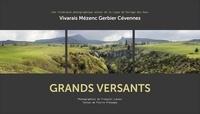 François Lacour et Pierre Présumey - Grands versants - Une itinérance photographique autour de la ligne de partage des eaux - Vivarais, Mézenc, Gerbier, Cévennes.